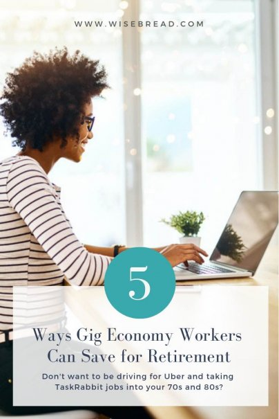 Though you can make a living (and possibly even a good one) in the gig economy, what's a gig worker to do if they don't want to be driving for Uber and taking TaskRabbit jobs into their 70s and 80s? Here are five things you can do to save for retirement as a member of the gig economy.   #careerandincome #careertips #retirement #budgeting